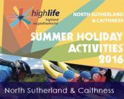 Thumbnail for article : Summer Holiday Activities - Caithness And Sutherland