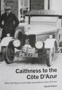 Thumbnail for article : Caithness to the Côte D'Azur - A New Book