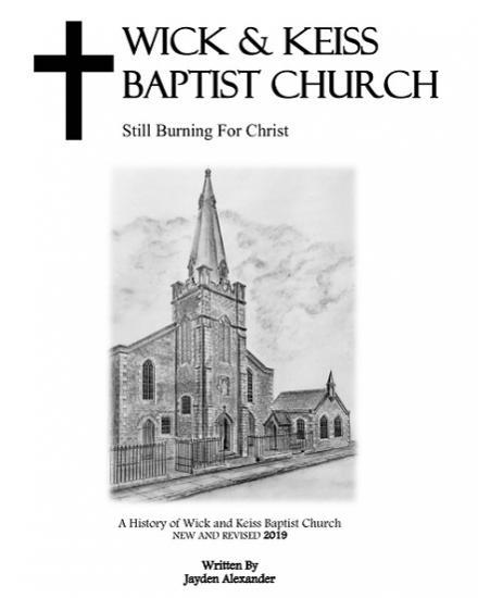 Photograph of New Book Out Soon - A History of Wick and Keiss Baptist Church